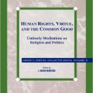Ebook 978-0847682782 Human Rights, Virtue and the Common Good: Untimely Meditations on Religion a