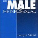 Ebook 978-0803956391 The Male Heterosexual: Lust in His Loins, Sin in His Soul?