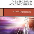 Ebook 978-1442247055 Enhancing Teaching and Learning in the 21st-Century Academic Library: Succes