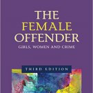 Ebook 978-1412996693 The Female Offender: Girls, Women, and Crime