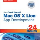 Ebook 978-0672335815 Sams Teach Yourself Mac OS X Lion App Development in 24 Hours