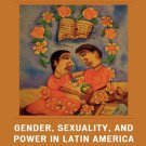 Ebook 978-0742537422 Gender, Sexuality, and Power in Latin America since Independence (Jaguar Boo
