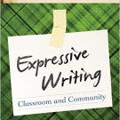 Ebook 978-1475812183 Expressive Writing: Classroom and Community (It's Easy to W.R.I.T.E. Express