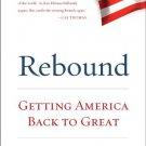 Ebook 978-1442223806 Rebound: Getting America Back to Great