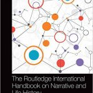 Ebook 978-1138784291 The Routledge International Handbook on Narrative and Life History