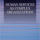 Ebook 978-1412956949 Human Services as Complex Organizations