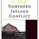 Ebook 978-1442263048 Historical Dictionary of the Northern Ireland Conflict (Historical Dictionar