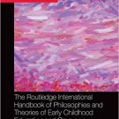 Ebook 978-1138022812 The Routledge International Handbook of Philosophies and Theories of Early C