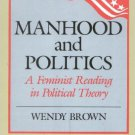 Ebook 978-0847675760 Manhood and Politics: A Feminist Reading in Political Theory (New Feminist P