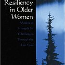 Ebook 978-0761912774 Spiritual Resiliency in Older Women: Models of Strength for Challenges throu