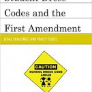 Ebook 978-1475802030 Student Dress Codes and the First Amendment: Legal Challenges and Policy Iss