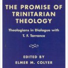 Ebook 978-0742512931 The Promise of Trinitarian Theology: Theologians in Dialogue with T. F. Torr