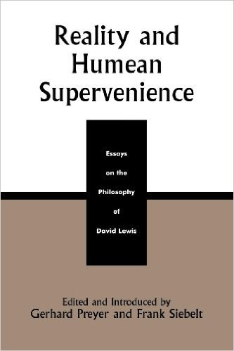Ebook 978-0742512016 Reality and Humean Supervenience: Essays on the Philosophy of David Lewis (S