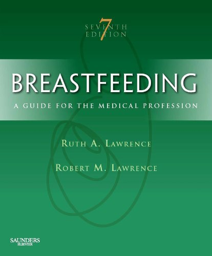 Ebook 978-1437707885 Breastfeeding: A Guide for the Medical Professional (Breastfeeding (Lawrence