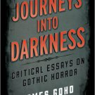 Ebook 978-1442231450 Journeys into Darkness: Critical Essays on Gothic Horror (Studies in Superna