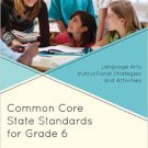 Ebook 978-1475810158 Common Core State Standards for Grade 6: Language Arts Instructional Strateg