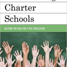 Ebook 978-1475815375 Trendsetting Charter Schools: Raising the Bar for Civic Education (New Front