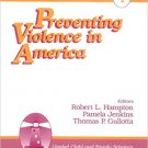Ebook 978-0761900412 Preventing Violence in America (Issues in Children's and Families' Lives)