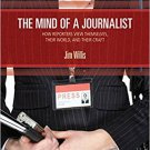 Ebook 978-1412954570 The Mind of a Journalist: How Reporters View Themselves, Their World, and Th
