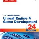 Ebook 978-0672337628 Unreal Engine 4 Game Development in 24 Hours, Sams Teach Yourself