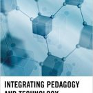 Ebook 978-1475809275 Integrating Pedagogy and Technology: Improving Teaching and Learning in High