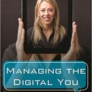 Ebook 978-1442278875 Managing the Digital You: Where and How to Keep and Organize Your Digital Li