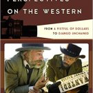 Ebook 978-1442272422 Critical Perspectives on the Western: From A Fistful of Dollars to Django Un