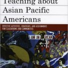 Ebook 978-0742553385 Teaching about Asian Pacific Americans: Effective Activities, Strategies, an