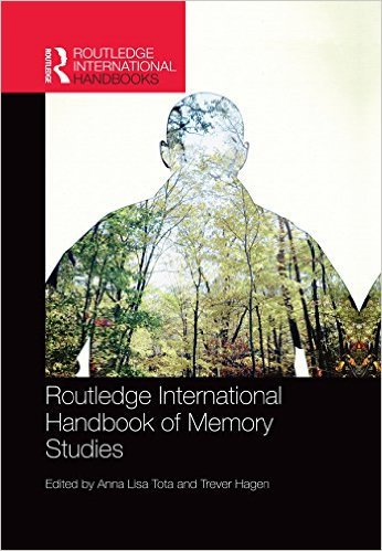 Ebook 978-0415870894 Routledge International Handbook of Memory Studies (Routledge International
