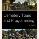 Ebook 978-1442263185 Cemetery Tours and Programming: A Guide (American Association for State and