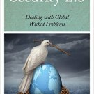 Ebook 978-1442227019 Security 2.0: Dealing with Global Wicked Problems (Peace and Security in the