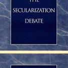 Ebook 978-0742507616 The Secularization Debate