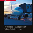 Ebook 978-1138807730 Routledge Handbook of Public Aviation Law (Routledge Handbooks)