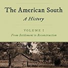 Ebook 978-1442262386 The American South: A History: Volume 1, From Settlement to Reconstruction