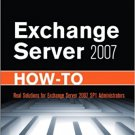 Ebook 978-0672330483 Exchange Server 2007 How-To: Real Solutions for Exchange Server 2007 SP1 Adm