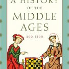 Ebook 978-1442246850 A History of the Middle Ages, 300–1500