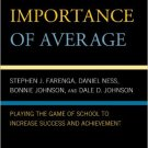 Ebook 978-0742570139 The Importance of Average: Playing the Game of School to Increase Success an