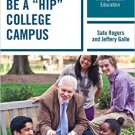 "Ebook 978-1475819021 How to be a ""HIP"" College Campus: Maximizing Learning in Undergraduate Educa"