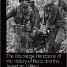 Ebook 978-1138016019 The Routledge Handbook of the History of Race and the American Military (Rou