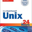 Ebook 978-0672337307 Unix in 24 Hours, Sams Teach Yourself: Covers OS X, Linux, and Solaris