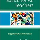 Ebook 978-1475814880 Reading Basics for All Teachers: Supporting the Common Core