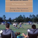 Ebook 978-1442229792 Young Athletes, Couch Potatoes, and Helicopter Parents: The Productivity of