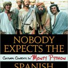 Ebook 978-1442237360 Nobody Expects the Spanish Inquisition: Cultural Contexts in Monty Python
