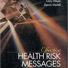 Ebook 978-0761915089 Effective Health Risk Messages: A Step-By-Step Guide