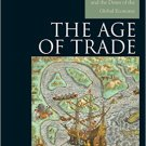Ebook 978-0742556638 The Age of Trade: The Manila Galleons and the Dawn of the Global Economy (Ex