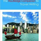 Ebook 978-0415825245 The Routledge Companion to Travel Writing (Routledge Literature Companions)