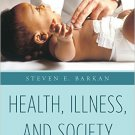 Ebook 978-1442234994 Health, Illness, and Society: An Introduction to Medical Sociology