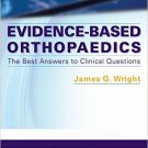 Ebook 978-1416044444 Evidence-Based Orthopaedics: The Best Answers to Clinical Questions