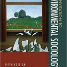 Ebook 978-1452275796 An Invitation to Environmental Sociology