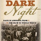 Ebook 978-1442259942 A Long Dark Night: Race in America from Jim Crow to World War II